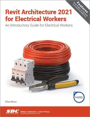 Revit Architecture 2021 for Electrical Workers