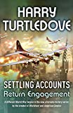 Return Engagement (Settling Accounts, Book 1)