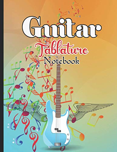 Guitar Tablature Notebook: Music Paper Sheet For blank guitar tab Notebook | 8.5 X 11 - 150 Pages