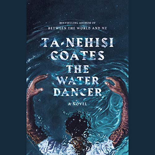 The Water Dancer audiobook cover art