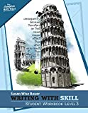 Writing With Skill, Level 3: Student Workbook (The Complete Writer)