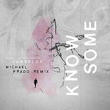Know Some (Michael Prado Remix)