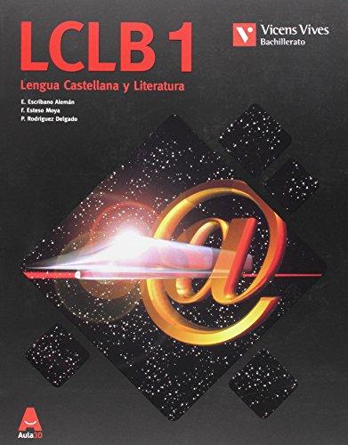 LCLB 1 (Lengua Castellana Bachillerato) Aula 3D - 9788468230504