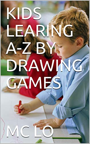 KIDS LEARING A-Z BY DRAWING GAMES (English Edition)