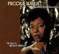 My Name Is Nicole Willis