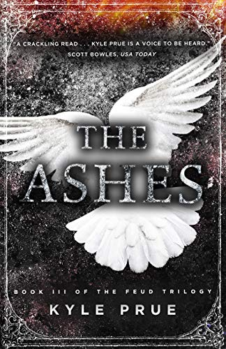The Ashes: Book 3 of the Feud Trilogy