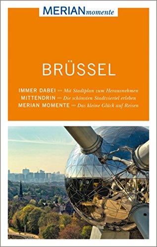 MERIAN momente Reiseführer Brüssel: MERIAN momente - Mit Extra-Karte zum Herausnehmen