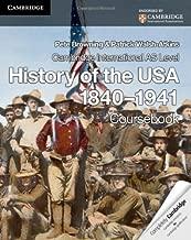 Cambridge International AS Level History of the USA 1840-1941 Coursebook (Cambridge International Examinations)