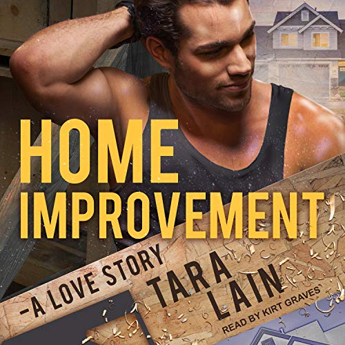 Home Improvement Audiobook By Tara Lain cover art