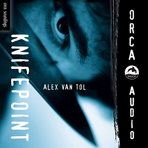 Knifepoint     Orca Soundings              By:                                                                                                                                 Alex Van Tol                               Narrated by:                                                                                                                                 Arielle Lipshaw                      Length: 1 hr and 34 mins     3 ratings     Overall 4.0