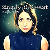 Simply the Best (Acoustic Version)