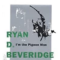 I'm the Pigeon Man