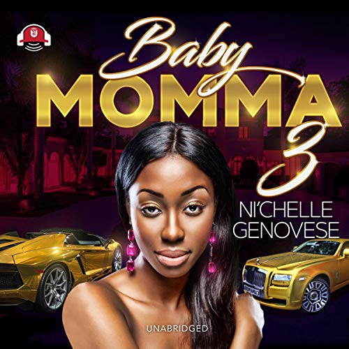 Baby Momma 3 Audiobook By Ni'chelle Genovese cover art