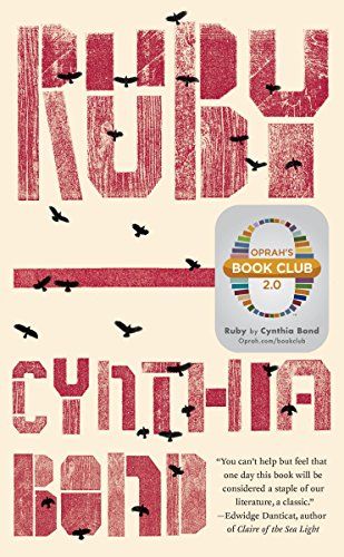 Ruby: A Novel (Oprahs Book Club 2.0)