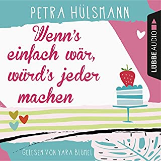 Wenn's einfach wär, würd's jeder machen                   By:                                                                                                                                 Petra Hülsmann                               Narrated by:                                                                                                                                 Nana Spier                      Length: 7 hrs and 34 mins     Not rated yet     Overall 0.0