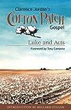Cotton Patch Gospel: Luke and Acts (Clarence Jordan's Cotton Patch Gospel)