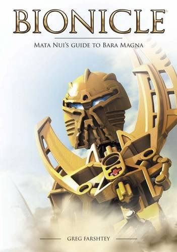 BIONICLE: Mata Nui's Guide to Bara Magna (BIONICLE Guide)