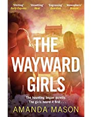 The Wayward Girls: A captivating ghost story by a modern Daphne du Maurier