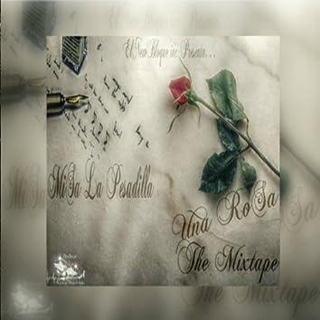 Una Rosa The Mixtape
