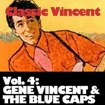 Classic Vincent, Vol. 4: Gene Vincent & The Blue Caps