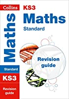 KS3 Revision Maths Standard Revision Guide (Collins New Key Stage 3 Revision)