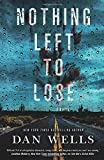 Nothing Left to Lose: A Novel (John Cleaver, 6)