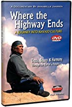 Where the Highway Ends: A Journey into Navajo Culture