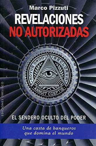 Revelaciones No Autorizadas (ESTUDIOS Y DOCUMENTOS)