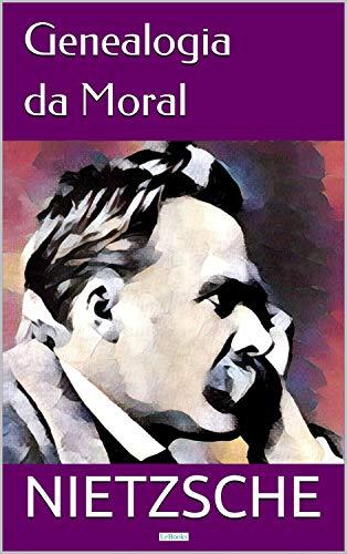 Genealogia da Moral (Coleção Nietzsche)