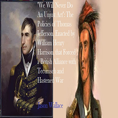 """We Will Never Do An Unjust Act"" audiobook cover art"