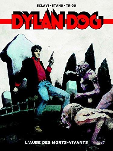 Dylan Dog T01 Laube Des Morts Vivants