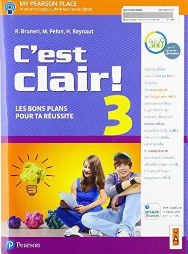C'est clair! Les bons plans pour ta réussite. Per la Scuola media. Con e-book. Con espansione online [Lingua francese]: 3