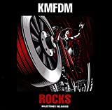 ROCKS: Milestones Reloaded von KMFDM