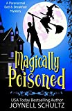 Magically Poisoned: 0 (Paranormal Bed & Breakfast Mysteries)
