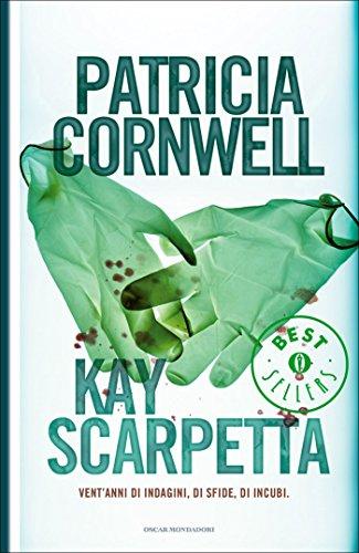 Kay Scarpetta (Versione italiana) (Oscar grandi bestsellers)