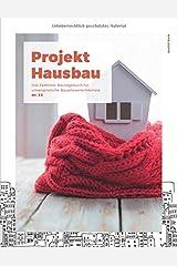 Projekt Hausbau - Das Familien-Bautagebuch für unvergessliche Bauphasenerlebnisse (#22) Taschenbuch