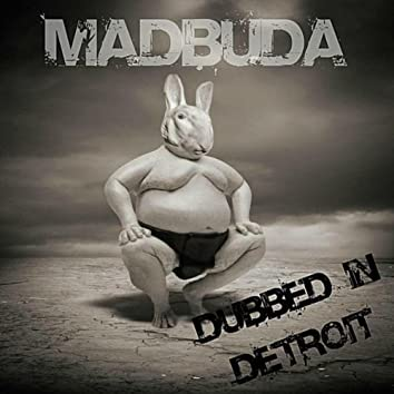 Dubbed in Detroit