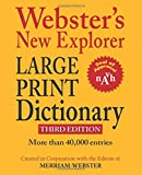Webster's New Explorer Large Print Dictionary, Newest Edition