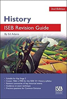 History ISEB Revision Guide: A Revision Book for Common Entrance