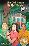 The Old House By The Woods - Detective Ria Robertson Mystery Stories: Thrilling Cozy Mystery YA Novel for Mystery-Suspense-Crime-Thriller Book Lovers