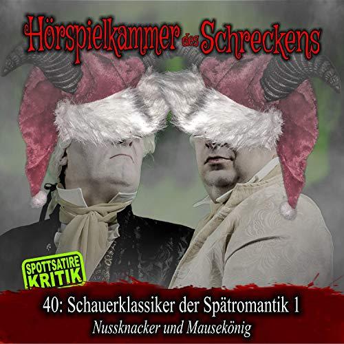 『Schauerklassiker der Spätromantik 1 - Nussknacker und Mausekönig』のカバーアート