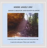 Where Angel's Sing