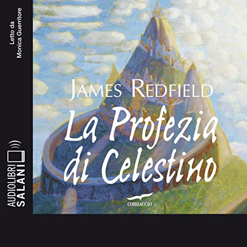 La profezia di Celestino                   De :                                                                                                                                 James Redfield                               Lu par :                                                                                                                                 Monica Guerritore                      Durée : 10 h et 32 min     Pas de notations     Global 0,0