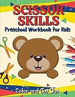 Scissor Skills Preschool Workbook for Kids: Scissor Skills Activity Book for Toddlers and Kids ages 3-5 Animals, Insects, Sea Animals Scissor Practice for Preschool Cut, Color and Paste Workbook for Preschool