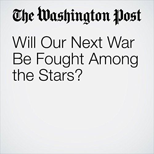 Will Our Next War Be Fought Among the Stars? copertina