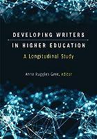Developing Writers in Higher Education: A Longitudinal Study (Sweetland Digital Rhetoric Collaborative)
