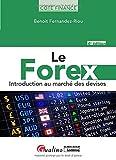 Le Forex: Introduction au marché des devises
