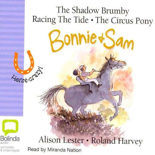 Bonnie & Sam 1, 2 & 3                   By:                                                                                                                                 Alison Lester                               Narrated by:                                                                                                                                 Miranda Nation                      Length: 1 hr and 58 mins     Not rated yet     Overall 0.0