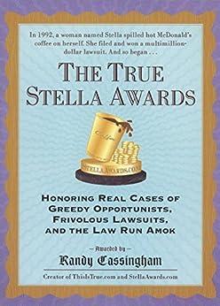 The True Stella Awards by [Randy Cassingham]
