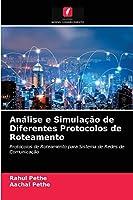 Análise e Simulação de Diferentes Protocolos de Roteamento